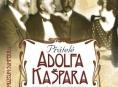 Přátelé Adolfa Kašpara