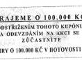 "Podvodné ""losovačky"" o sto tisíc korun"