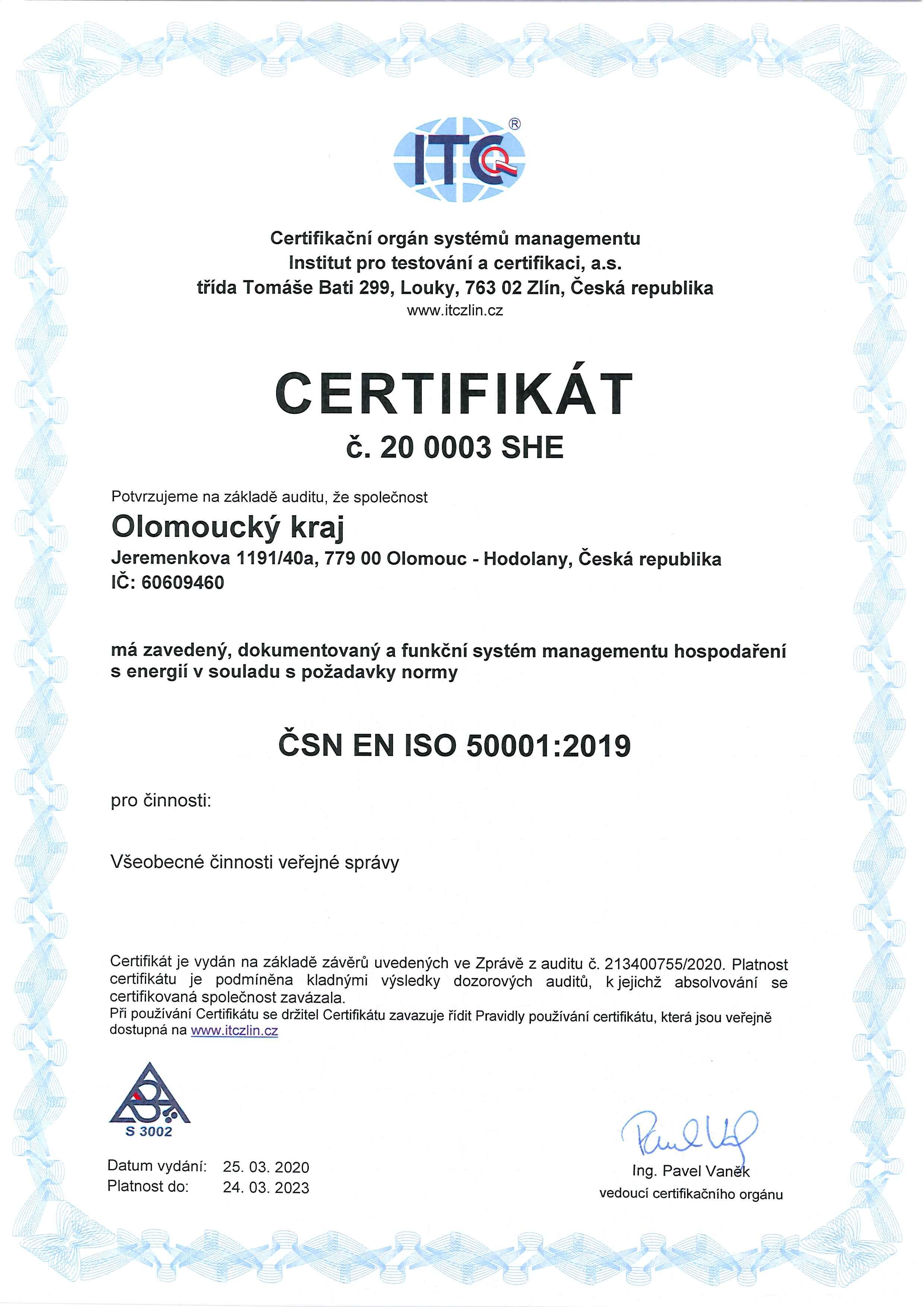 Hejtmanství získalo certifikát na systém managementu hospodaření s energií zdroj: OLK